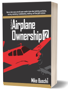 Mike Busch on Airplane Ownership (Vol. 2)