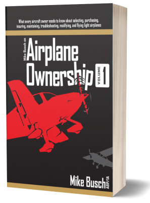 Mike Busch on Airplane Ownership (Vol. 1)